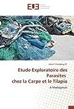 Etude Exploratoire des Parasites chez la Carpe et le Tilapia: A Madagascar