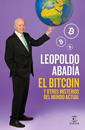 El bitcoin y otros misterios del mundo actual (Fuera de colección)