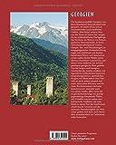 Reise durch GEORGIEN - Ein Bildband mit über 250 Bildern auf 140 Seiten - STÜRTZ Verlag - Walter M. Weiss