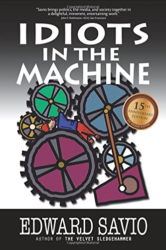 Idiots in the Machine (15th Anniversary Edition)