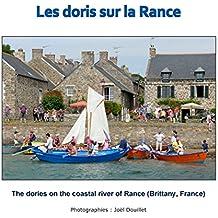 Les doris sur la Rance: The dories on the coastal river of Rance (Brittany, France)