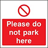 Parking Instruction Warning Sign Please Do Not Park Here - 300x400mm