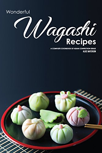 Wonderful Wagashi Recipes: A Complete Cookbook of Asian Confection Ideas! (English Edition) China Pie Dish