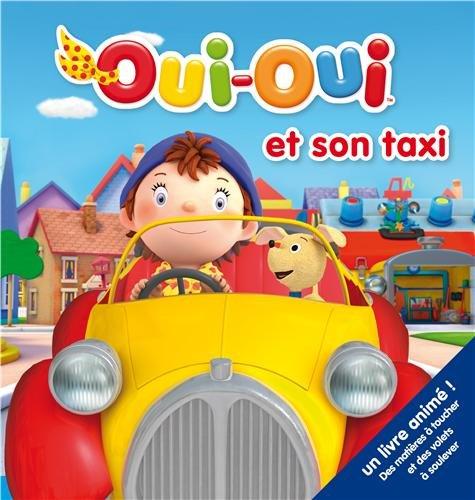 Oui-Oui et son taxi par Hachette Jeunesse