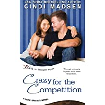 Crazy for the Competition (Hope Springs) (Volume 2) by Cindi Madsen (2015-06-02)