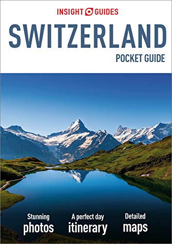 Insight Guides Pocket Switzerland (Travel Guide eBook) (Insight Pocket Guides) (English Edition)