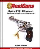 Real Guns: Ruger's SP101 357 Magnum (Article Reprint) (Real Guns™ Book 21)