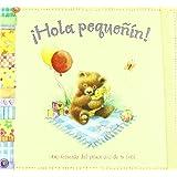 ¡Hola pequeñín!: Libro-recuerdo del primer año de tu bebé (Mi familia y yo)