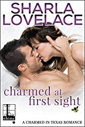Charmed at First Sight (Charmed in Texas Book 4)