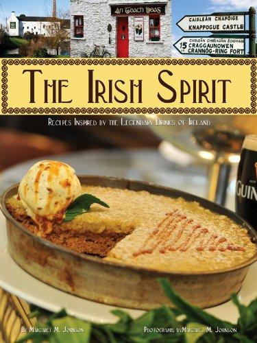 The Irish Spirit: Recipes Inspired By Ireland's Legendary Drinks (English Edition)