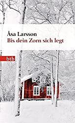 Bis dein Zorn sich legt: Roman by ??sa Larsson (2013-06-10)
