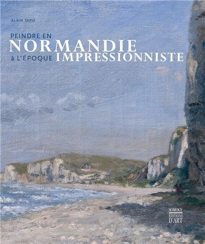 Peindre en Normandie à l'époque impressionniste