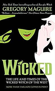 Wicked: The Life and Times of the Wicked Witch of the West ) par Gregory Maguire