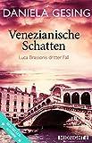 Image of Venezianische Schatten: Luca Brassonis dritter Fall (Ein Luca-Brassoni-Krimi 3)