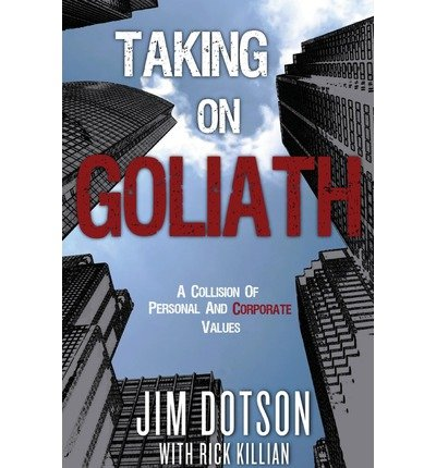 taking-on-goliath-dotson-vs-pfizer-a-collision-of-personal-and-corporate-values-author-jim-dotson-pu