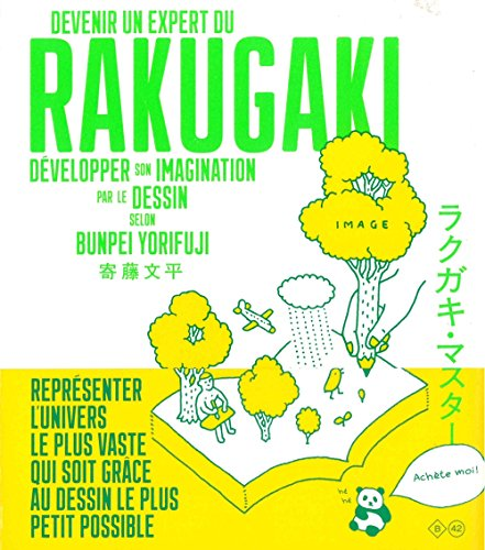 Devenir un expert du rakugaki : Développer son imagination par le dessin