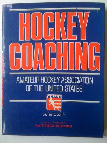 Hockey Coaching por Amateur Hockey Association of the U. S.