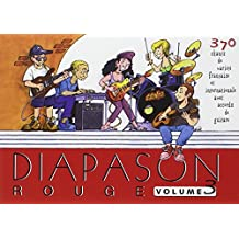 Diapason Rouge, volume 3 : Carnet de 400 chants de variété française et internationale avec accords de guitare