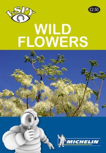 i-SPY Wild Flowers (Michelin i-SPY Guides) par i-SPY