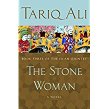 The Stone Woman: A Novel (The Islam Quintet)