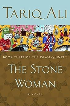 The Stone Woman: A Novel par [Ali, Tariq]