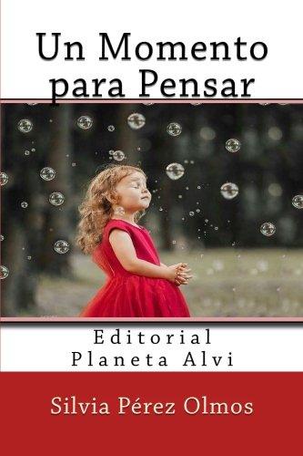 un-momento-para-pensar-editorial-planeta-alvi