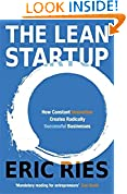 #2: The Lean Startup: How Constant Innovation Creates Radically Successful Businesses