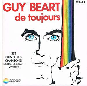 Guy Béart de Toujours - Ses Plus Belles Chansons - 42 Titres