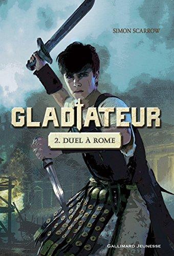 Gladiateur (Tome 2) - Duel à Rome