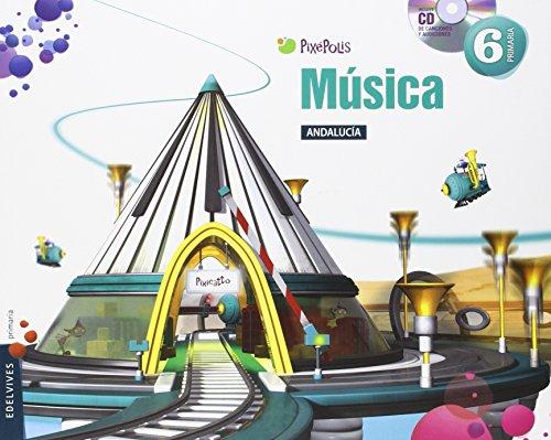 Música 6º primaria - andalucia (pixépolis)