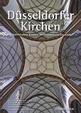 Düsseldorfer Kirchen - Manfred Becker-Huberti