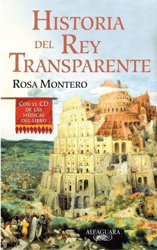 Historia del Rey Transparente (edición especial con el CD con las músicas del libro) (HISPANICA)