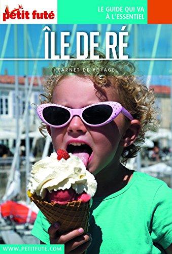 ÎLE DE RÉ 2018 Carnet Petit Futé (Carnet de voyage)