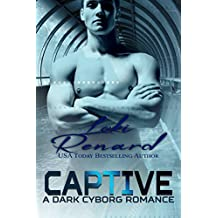 Captive: A Dark Cyborg Romance