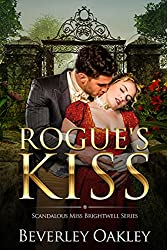 Rogue's Kiss (Scandalous Miss Brightwell Book 2) (English Edition)