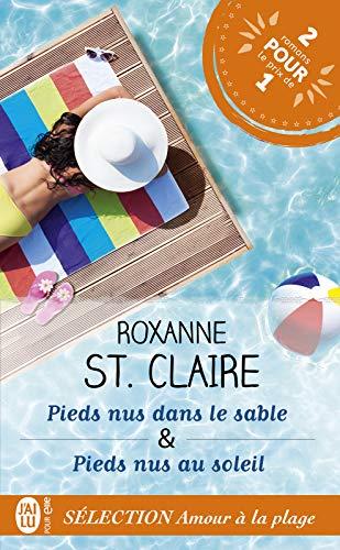 Pieds nus dans le sable – Pieds nus au soleil par [St. Claire, Roxanne]