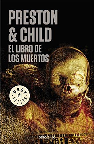 El libro de los muertos (Inspector Pendergast 7) (BEST SELLER) por Lincoln Child