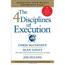[(The 4 Disciplines of Execution )] [Author: Chris McChesney] [Oct-2012]