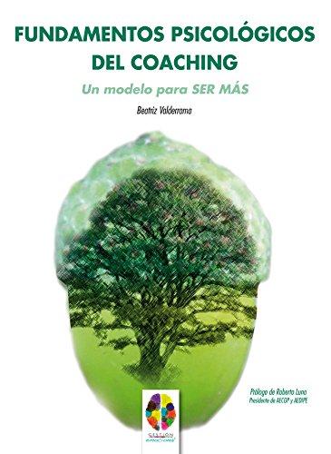 Fundamentos psicológicos del coahing (Gestión Emocional) por Beztriz Valderrama