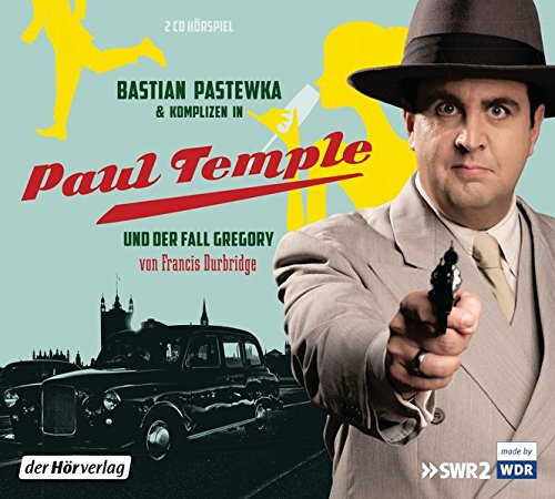Bastian Pastewka und Komplizen in Paul Temple und der Fall Gregory (Paul Temples Fälle, Band 7)