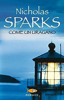 Come un uragano (Super bestseller Vol. 1055) di [Sparks, Nicholas]