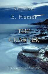 The Charter by Gillian E Hamer (2012-05-01)