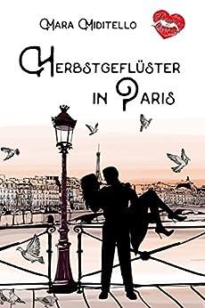 Herbstgeflüster in Paris (Verliebt in Paris 1) (German Edition) by [Miditello, Mara]