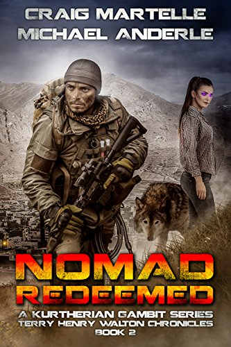 nomad-redeemed-a-kurtherian-gambit-series-terry-henry-walton-chronicles-book-2