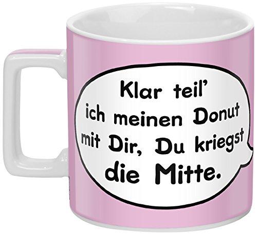 fee-Tasse mit Spruch Klar teil ich meinen Donut mit Dir, Du kriegst die Mitte, Porzellan, rosa ()