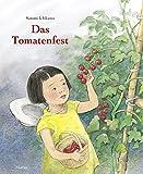 Das Tomatenfest - Satomi Ichikawa