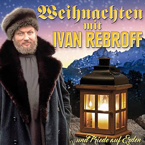Weihnachten mit Ivan Rebroff -...