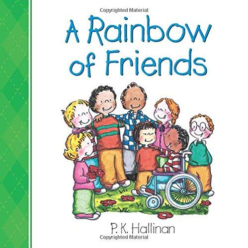 A Rainbow of Friends por P. K. Hallinan