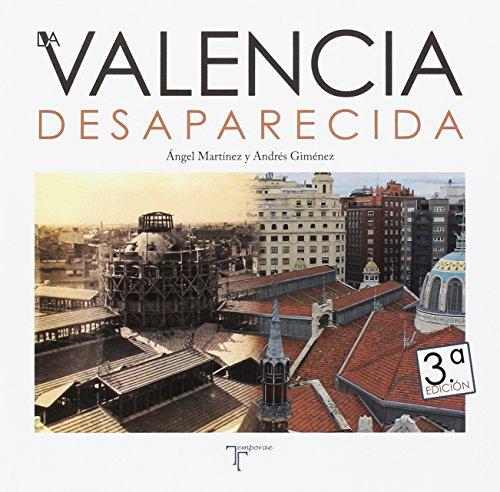 Valencia desaparecida por Ángel Martínez