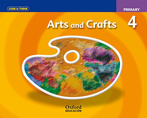Look and Think Arts & Crafts 4º Primary Class Book (Look & Think) - 9788467351071